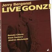 Live Gonz! by Jerry Bergonzi