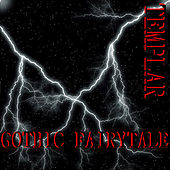 Gothic Fairytale de Templar