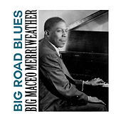 Big Road Blues de Big Maceo Merriweather