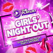 The Playlist: Girls' Night Out by Various Artists