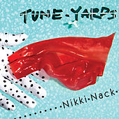 Nikki Nack de tUnE-yArDs