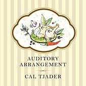 Auditory Arrangement de Cal Tjader