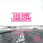 Sad And Lonesome by Homesick James