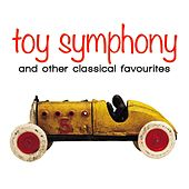 Toy Symphony: And Other Fun Classical Favourites de Various Artists