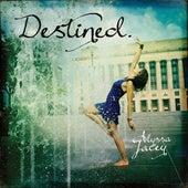 Destined. by Alyssa Jacey