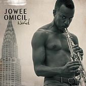 Naked de Jowee Omicil