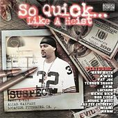 So Quick... Like A Heist by Various Artists