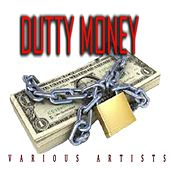 Dutty Money by Various Artists