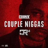 Couple Niggas by Chinx