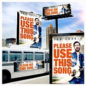 Please Use This Song de Jon Lajoie