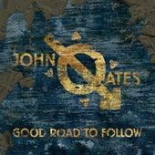 Good Road to Follow de John Oates