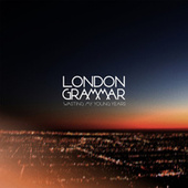 Wasting My Young Years EP by London Grammar