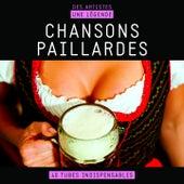 Chansons paillardes (Des artistes, une légende) de Various Artists