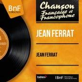 Jean Ferrat (Mono Version) de Jean Ferrat