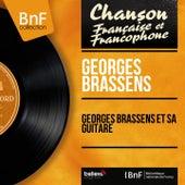 Georges Brassens et sa guitare (Mono Version) de Georges Brassens