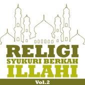Religi Syukuri Berkah Illahi, Vol. 2 by Various Artists