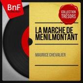 La marche de menilmontant (Mono Version) de Maurice Chevalier