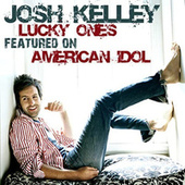 Lucky Ones by Josh Kelley