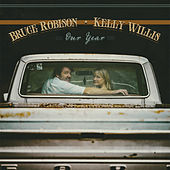 Our Year by Kelly Willis & Bruce Robison