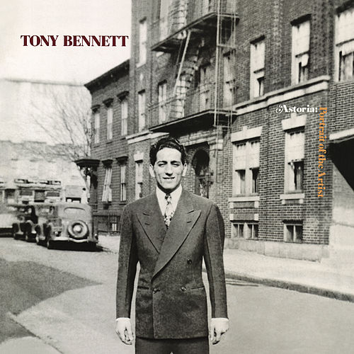 Astoria: Portrait Of The Artist by Tony Bennett