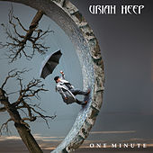 One Minute by Uriah Heep
