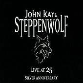 Live at 25 Silver Anniversary de Steppenwolf