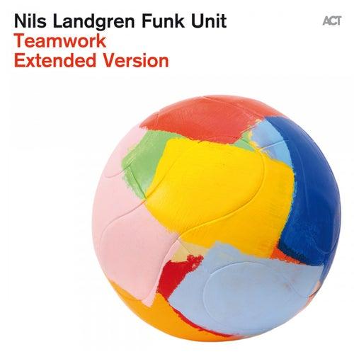 Teamwork (Extended Version) by Nils Landgren Funk Unit