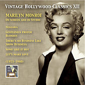 Vintage Hollywood Classics, Vol. 12: Marilyn Monroe on Screen and in Studio (Recorded 1953-1960) von Marilyn Monroe