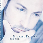 Gospel by Michael English