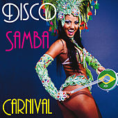 Disco Samba Carnival by Various Artists