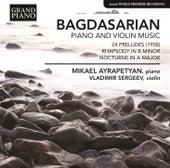 Bagdasarian: Piano and Violin Music von Various Artists