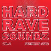 Hard Rave Soundz, Vol. 1 by Various Artists