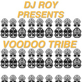 Voodoo Tribe de DJ Roy