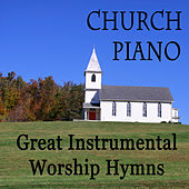 Church Piano: Great Instrumental Worship Hymns by The O'Neill Brothers Group
