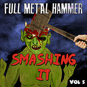 Full Metal Hammer - Smashing It, Vol. 5 von Various Artists