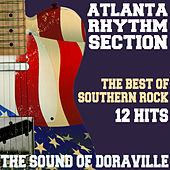 The Sound of Doraville - The Best of Southern Rock - 12 Hits de Atlanta Rhythm Section
