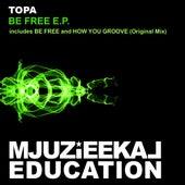 Be Free - Single de Topa
