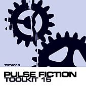 Toolkit Vol 15 - Pulse Fiction - EP by Various Artists