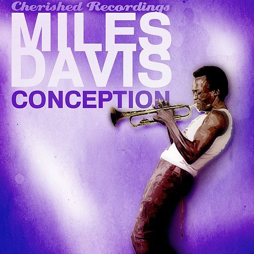 Conception by Miles Davis