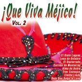 ¡Que Viva Méjico!  Vol. 2 by Various Artists