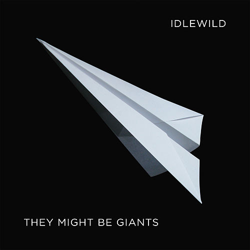 Idlewild: A Compliation by They Might Be Giants