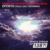 EIFORYA (Talla 2XLC 140 Remix) de Armin Van Buuren