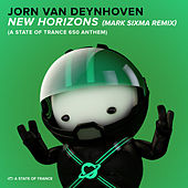 New Horizons (A State Of Trance 650 Anthem) (Mark Sixma Remix) by Jorn van Deynhoven