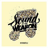 Sound of the Weapon (Instrumentals) von Various Artists