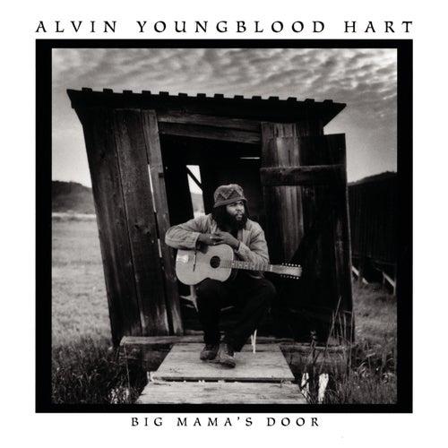 Big Mama's Door by Alvin Youngblood Hart