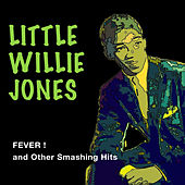 Fever! And Other Smashing Hits by Little Willie John
