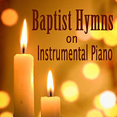 Baptist Hymns on Instrumental Piano by The O'Neill Brothers Group