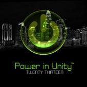 Power in Unity: Twenty Thirteen by Various Artists