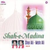 Shah- E- Madina by Sher Ali