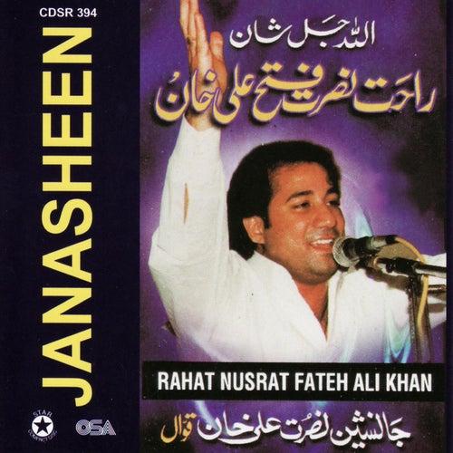 Janasheen by Rahat Nusrat Fateh Ali Khan